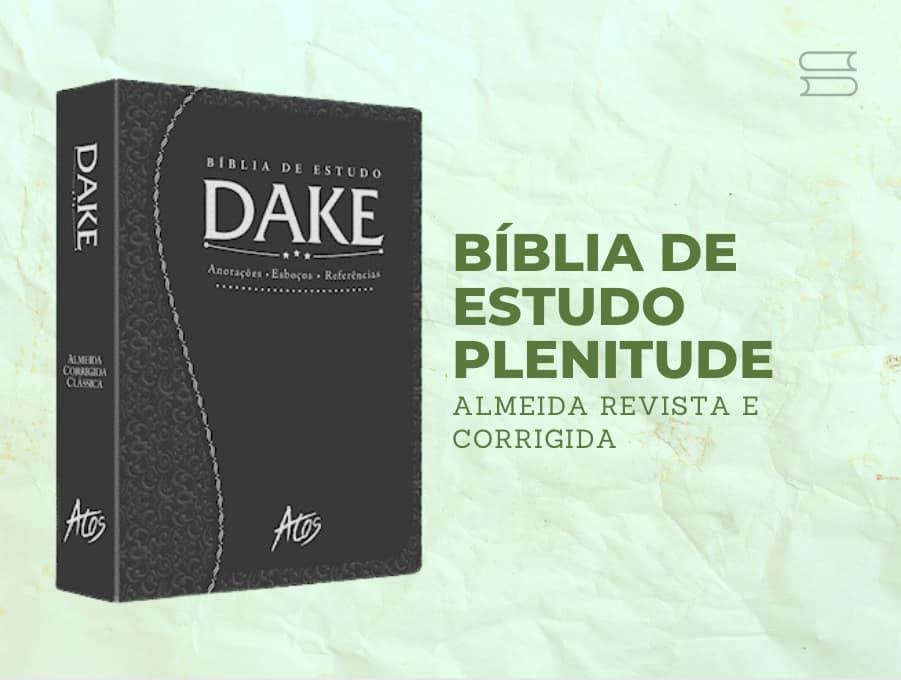 biblia de estudo dake