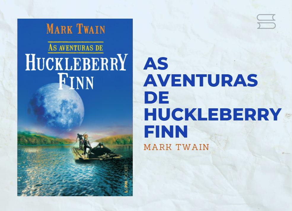 livro as aventuras de huckleberry finn