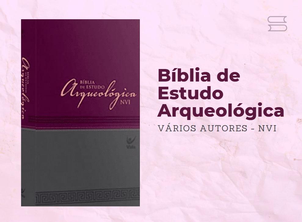 livro biblia de estudo arqueologica NVI varios autores