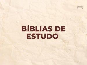 melhores biblias de estudo 3
