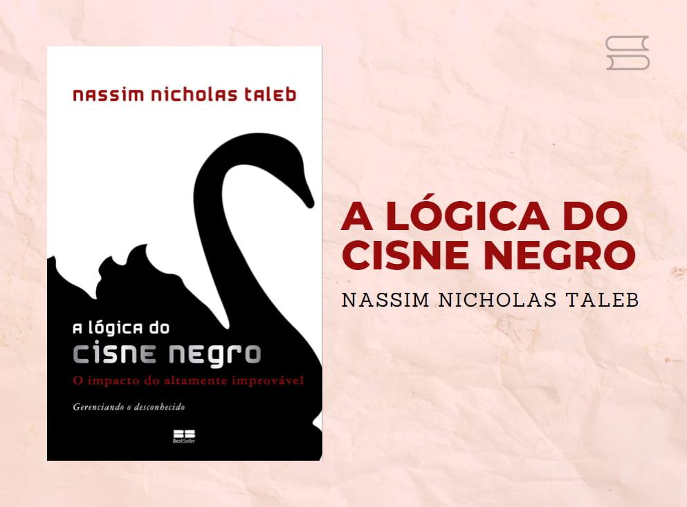 livro a logica do cisne negro