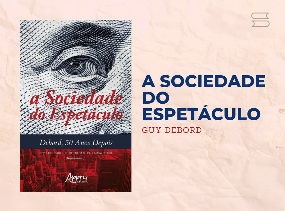 livro a sociedade do espetaculo