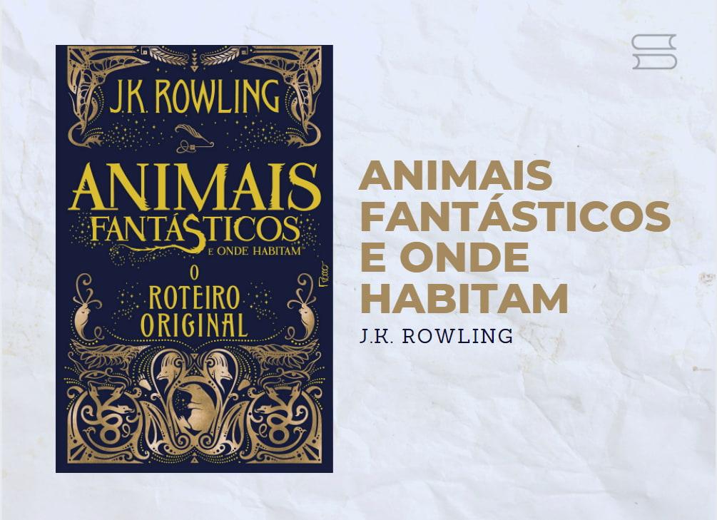 livro animais fantasticos e onde habitam
