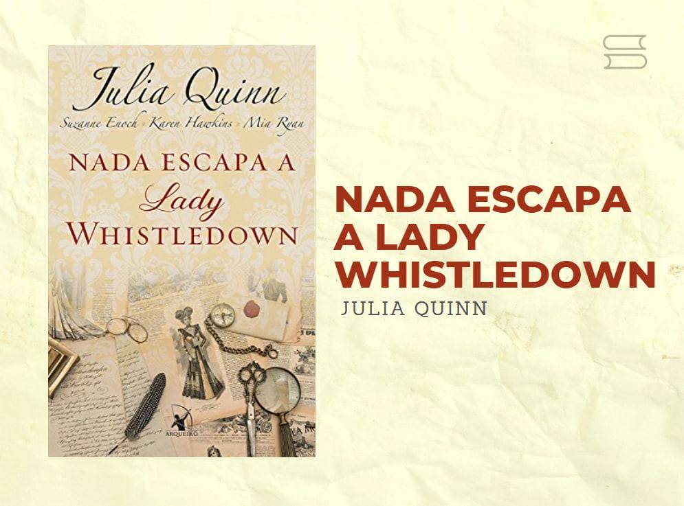 livro bridgertons nada escapa a lady whistledown