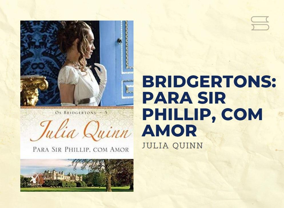 livro bridgertons para sir philip com amor