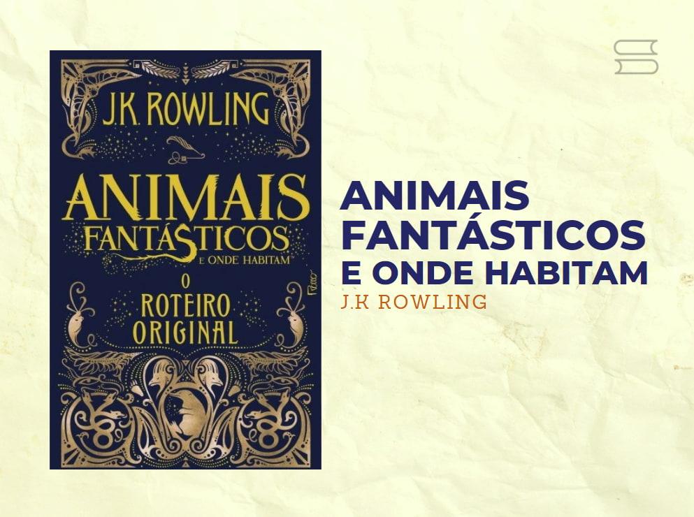 livro harry potter animais fantasticos2