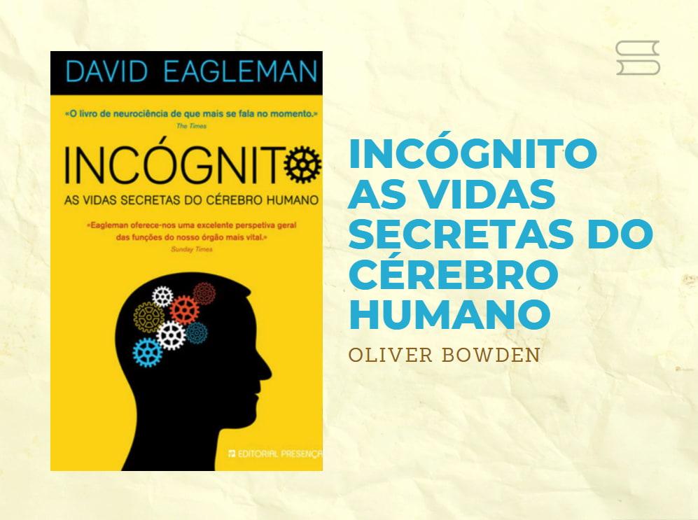 livro incognito as vidas secretas do cerebro