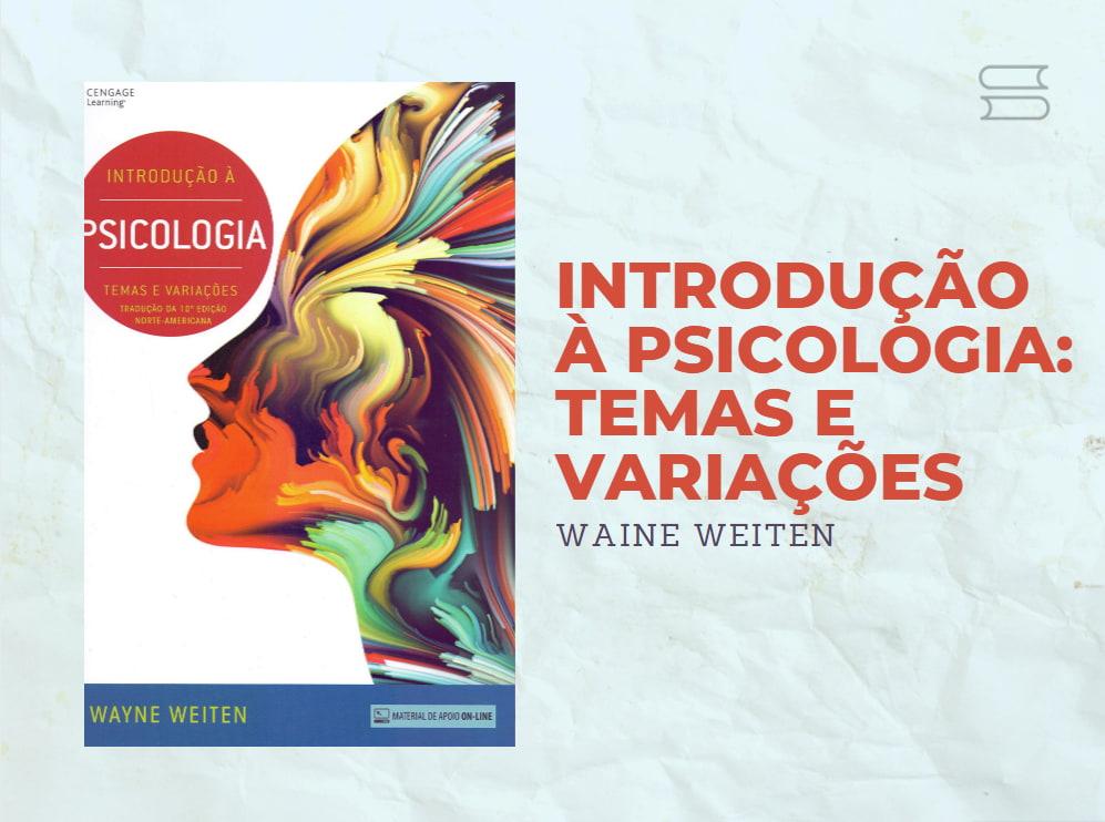 livro introducao a psicologia temas e variacoes