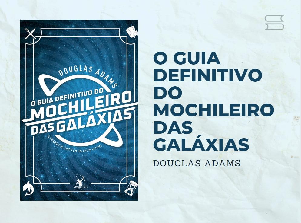livro o guia definitivodo mochileiro das galaxias