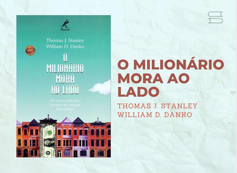livro o milionario mora ao lado