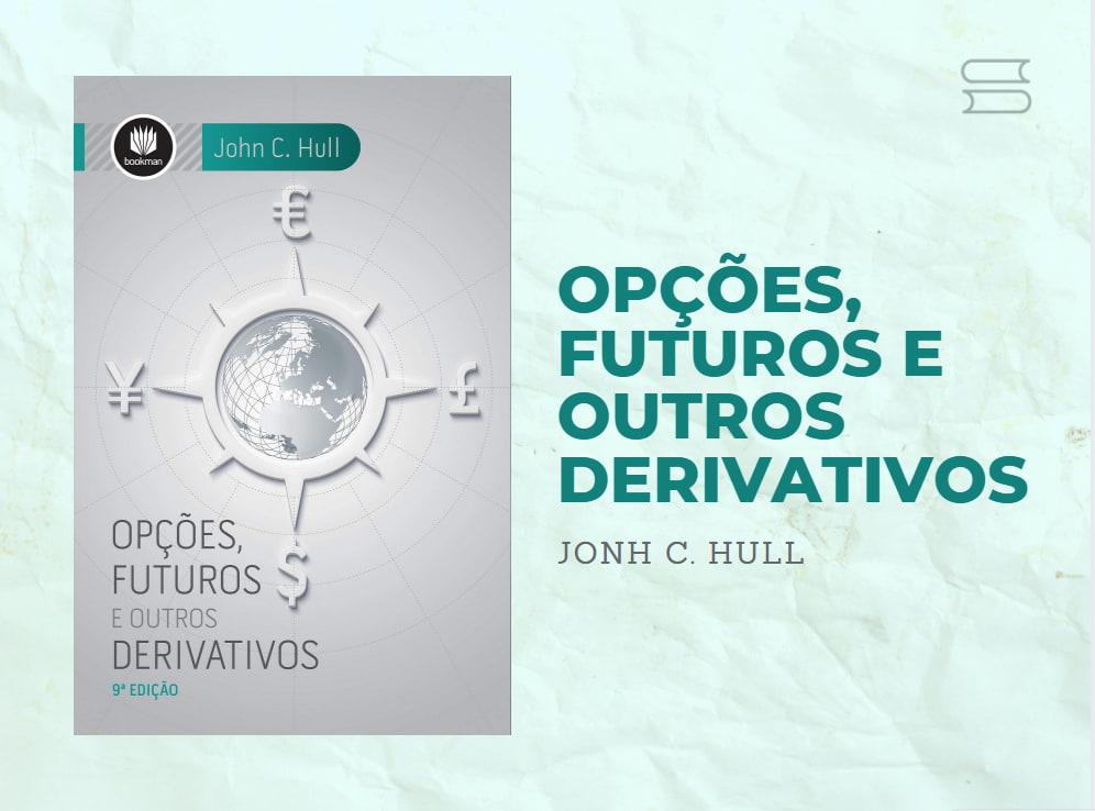 livro opcoes futuros e outros derivativos