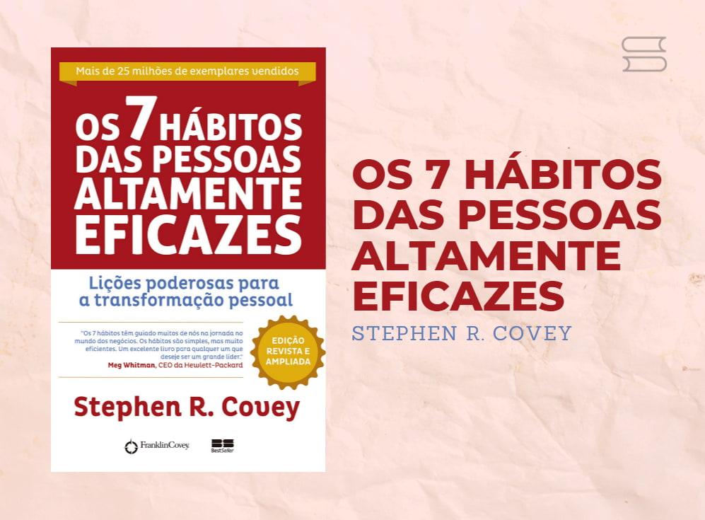 livro os 7 habitos das pessoas altamente eficazes