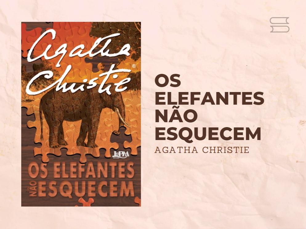 livro os elefantes nao esquecem