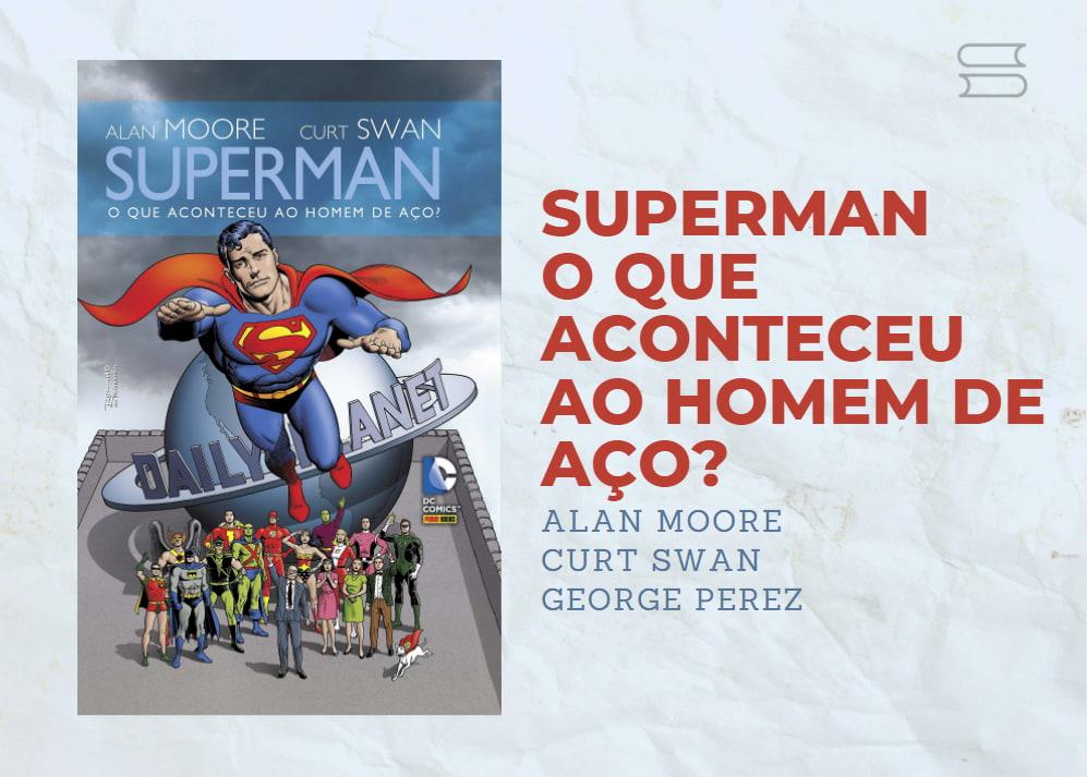 livro superman o que aocnteceu ao homem de aco