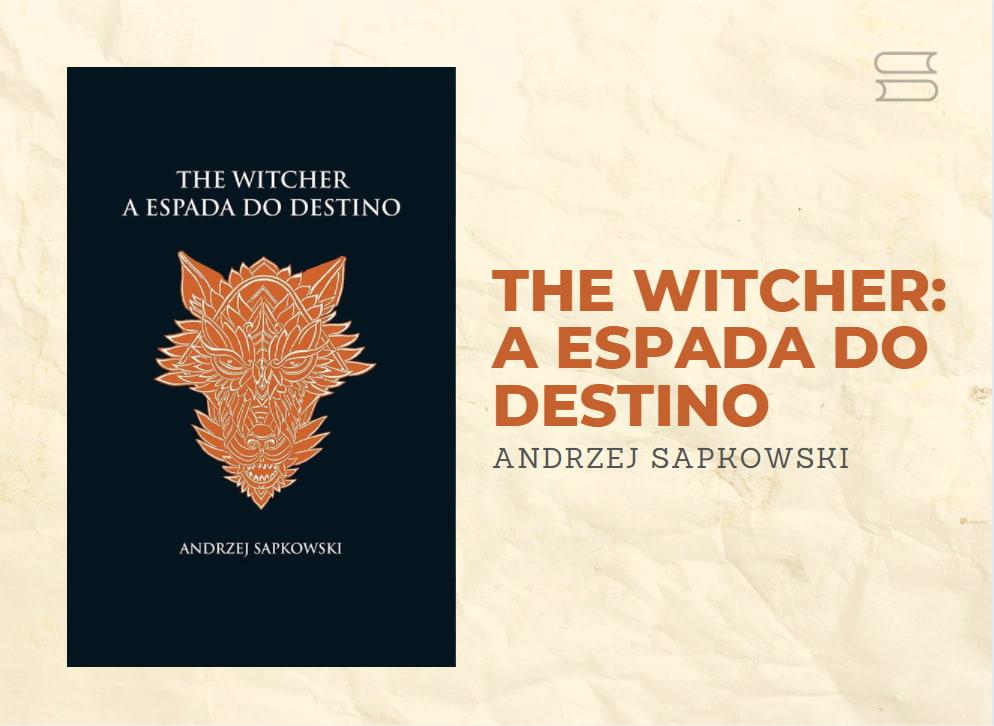 livro the witcher a espadado destino