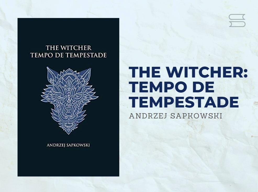 livro the witcher tempo de tempestade