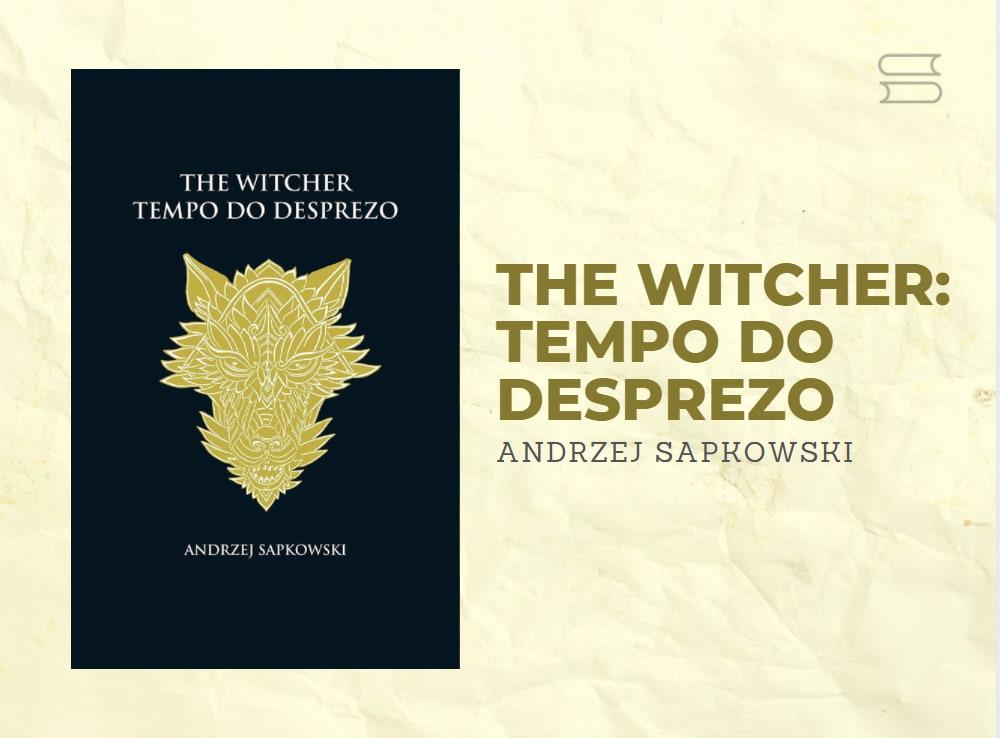 livro the witcher tempo do desprezo