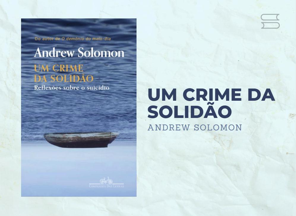 livro um crime da solidao