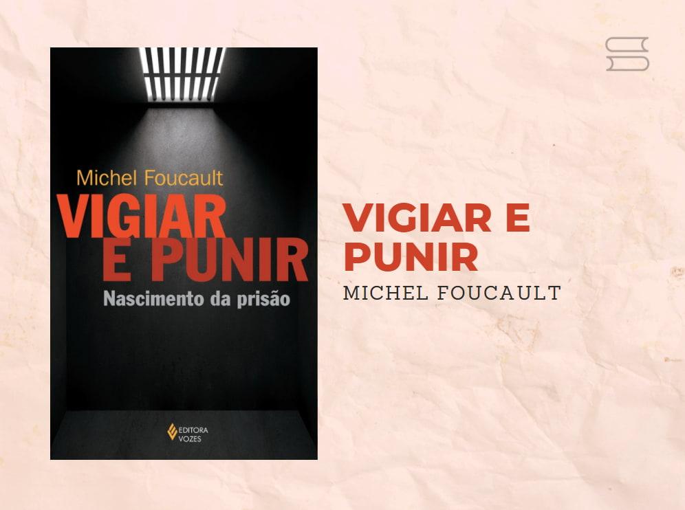 livro vigiar e punir