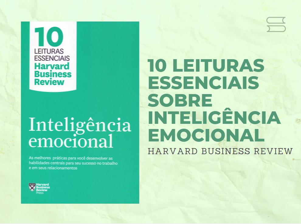 livro 10 leituras essenciais sobre inteligencia emocional