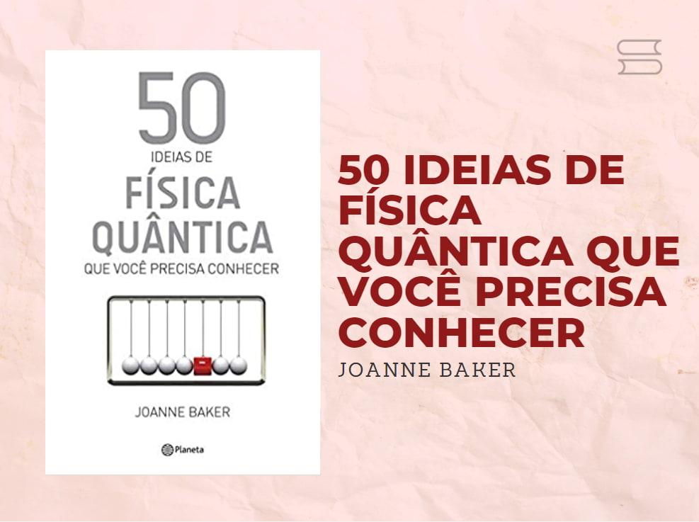 livro 50 ideias de fisica quantica