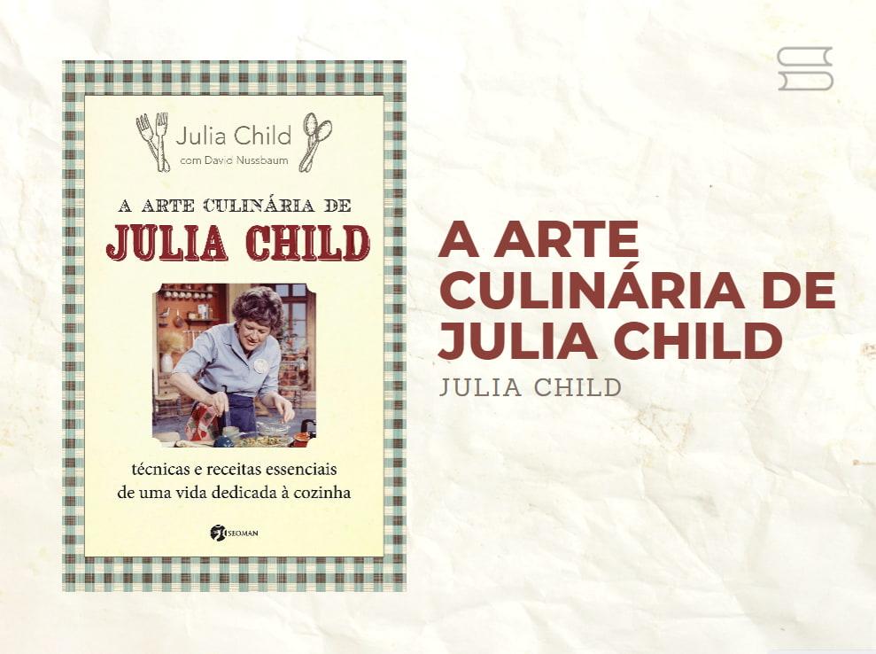 livro a arte culinaria de julia child