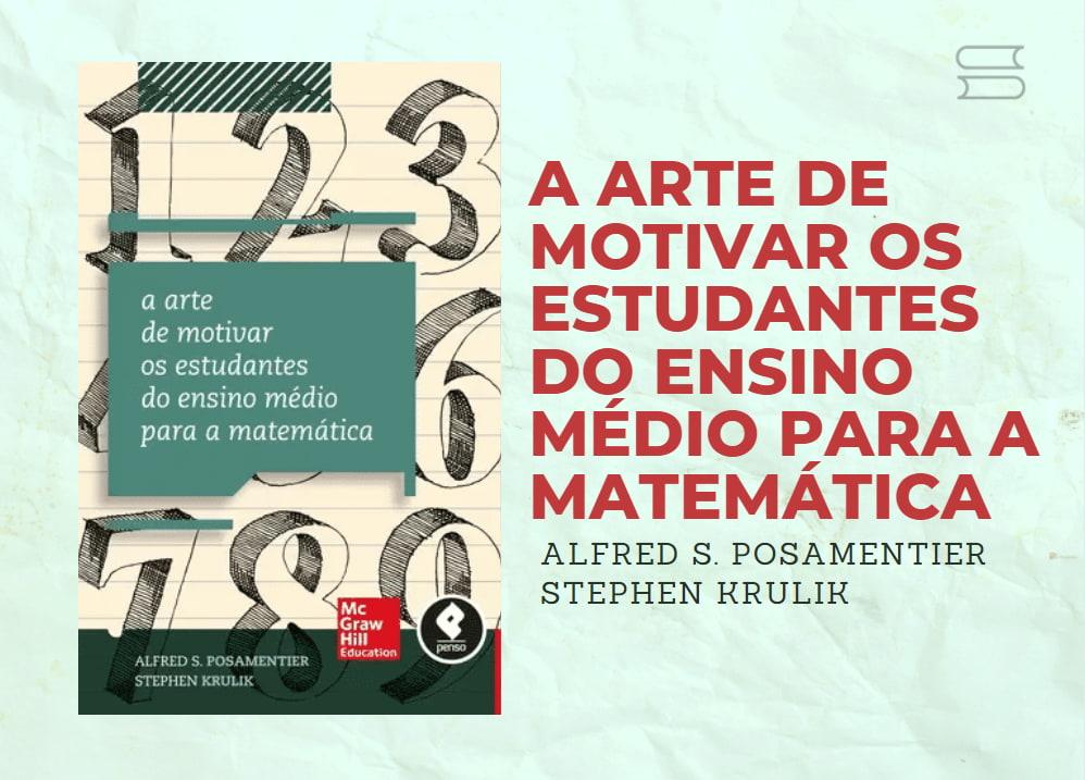 livro a arte de motivar os estudantes do ensino medio para a matematica