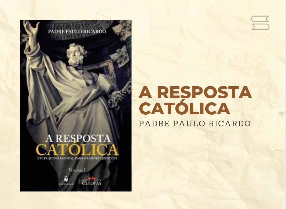livro a resposta catolica