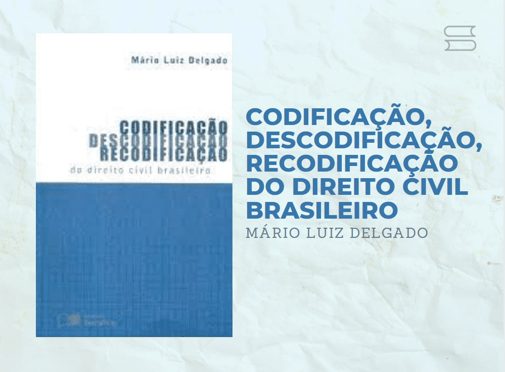 livro codificacao descodificacao e recodificacao do direito civil brasileiro