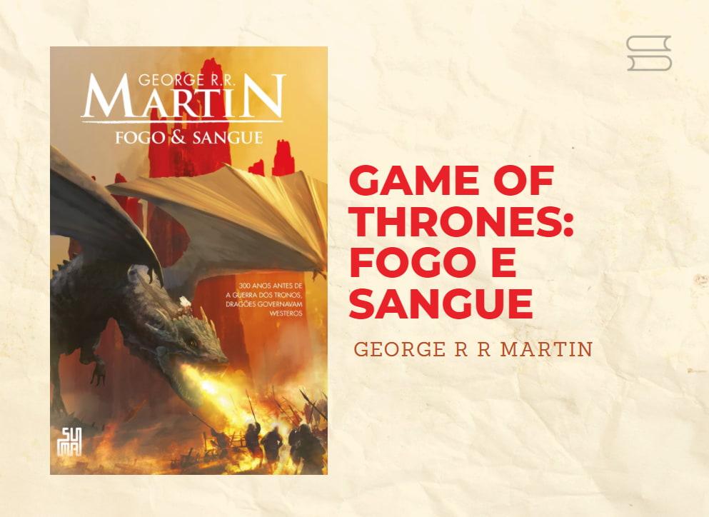 livro game of thrones fogo e sangue
