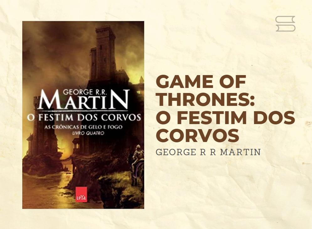 livro game of thrones o festim dos corvos