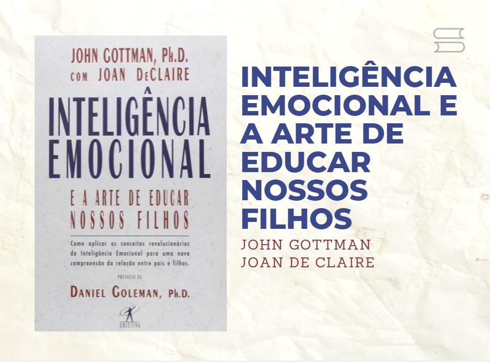 livro inteligencia emocional e a arte de criar nossos filhos