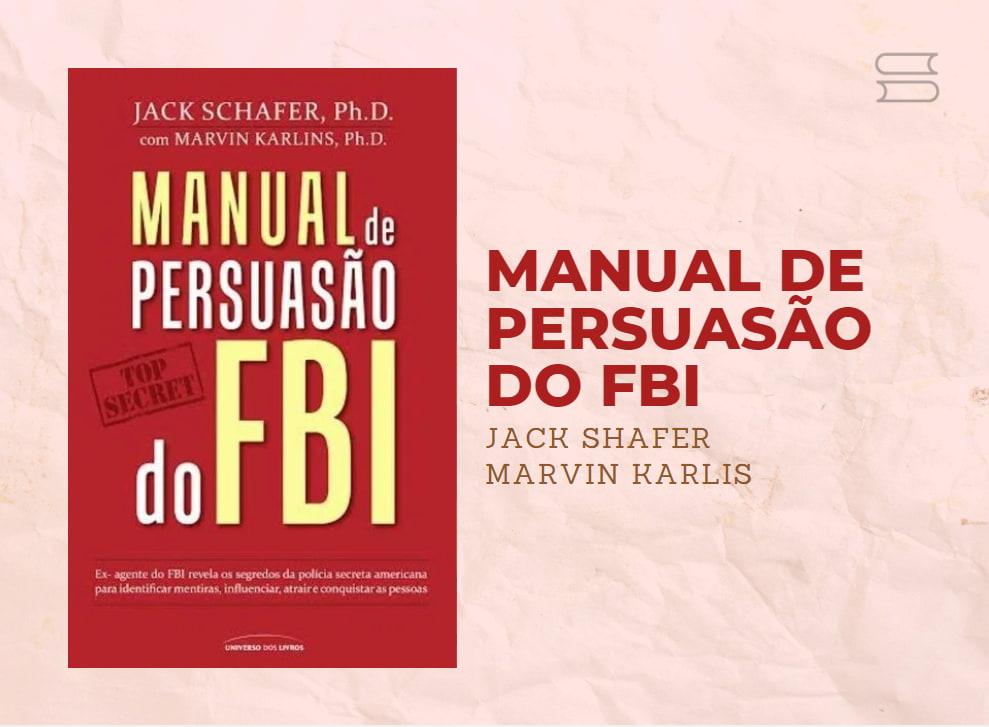 livro manual de persuasao do fbi