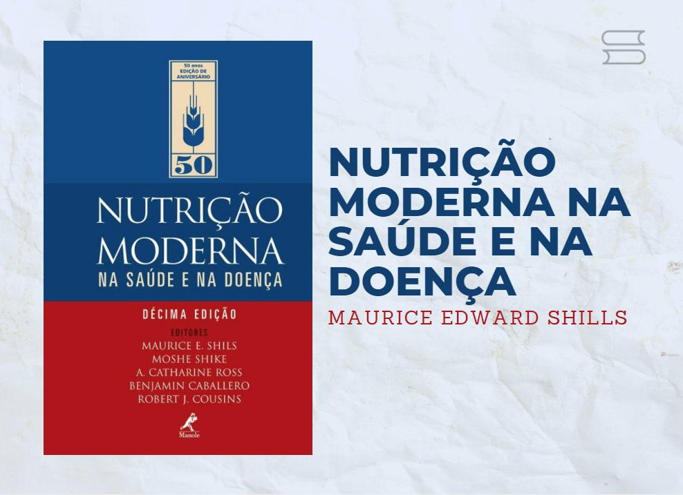 livro nutricao moderna na saude e na doenca