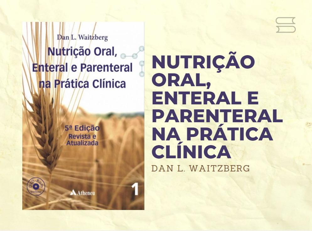 livro nutricao oral enteral e parental