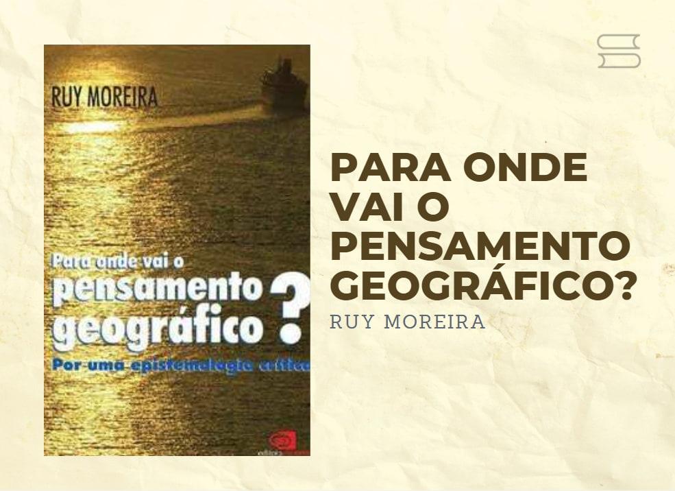 livro para onde vai o pensamento geografico