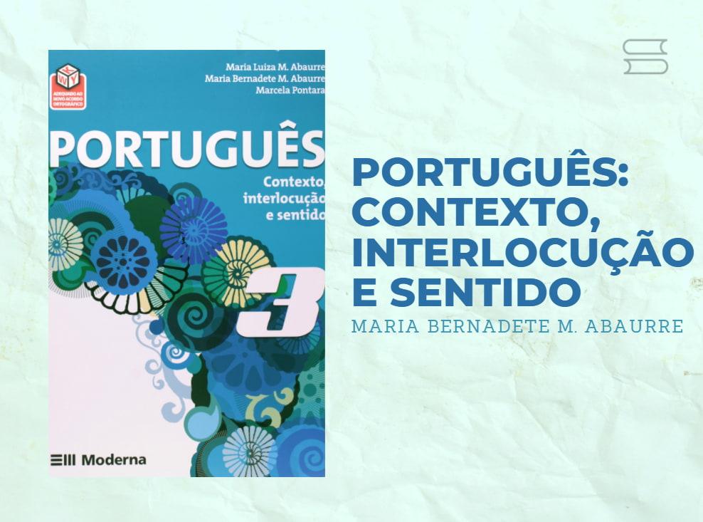 livro portugues contexto interlocucao e sentido