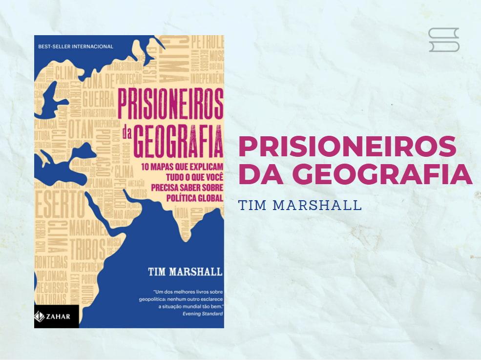 livro prisioneiros da geografia