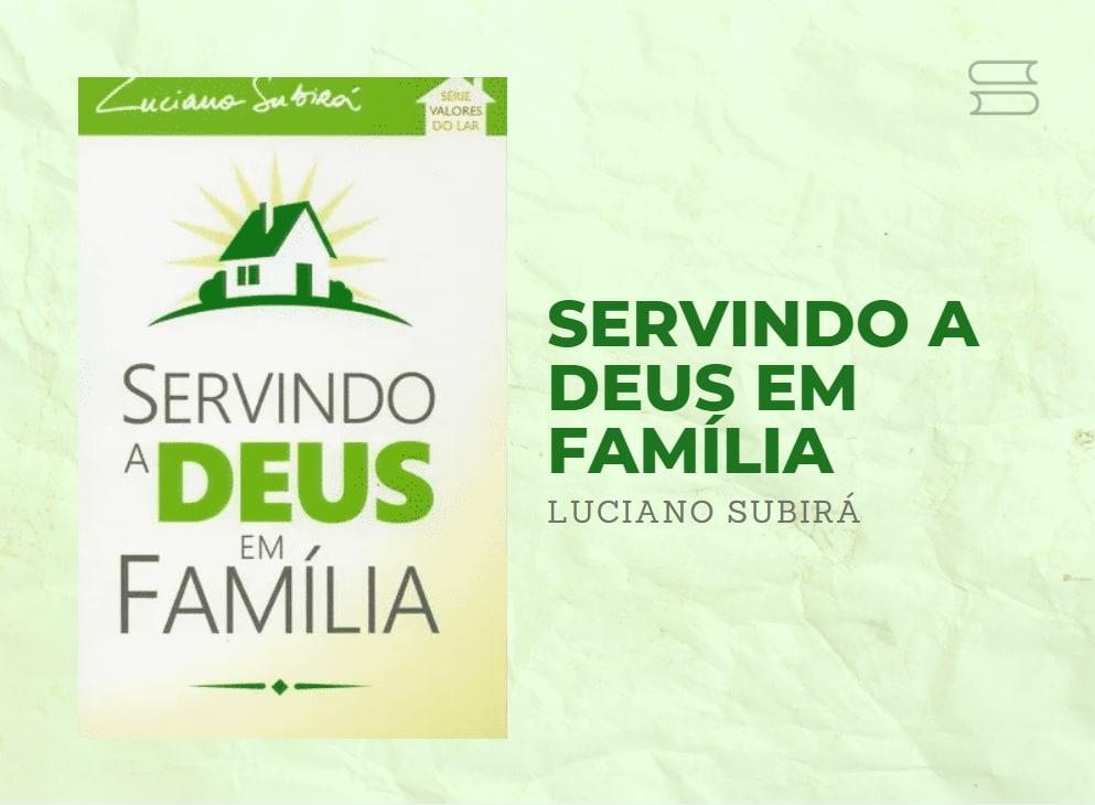 livro servindo a deus em familia