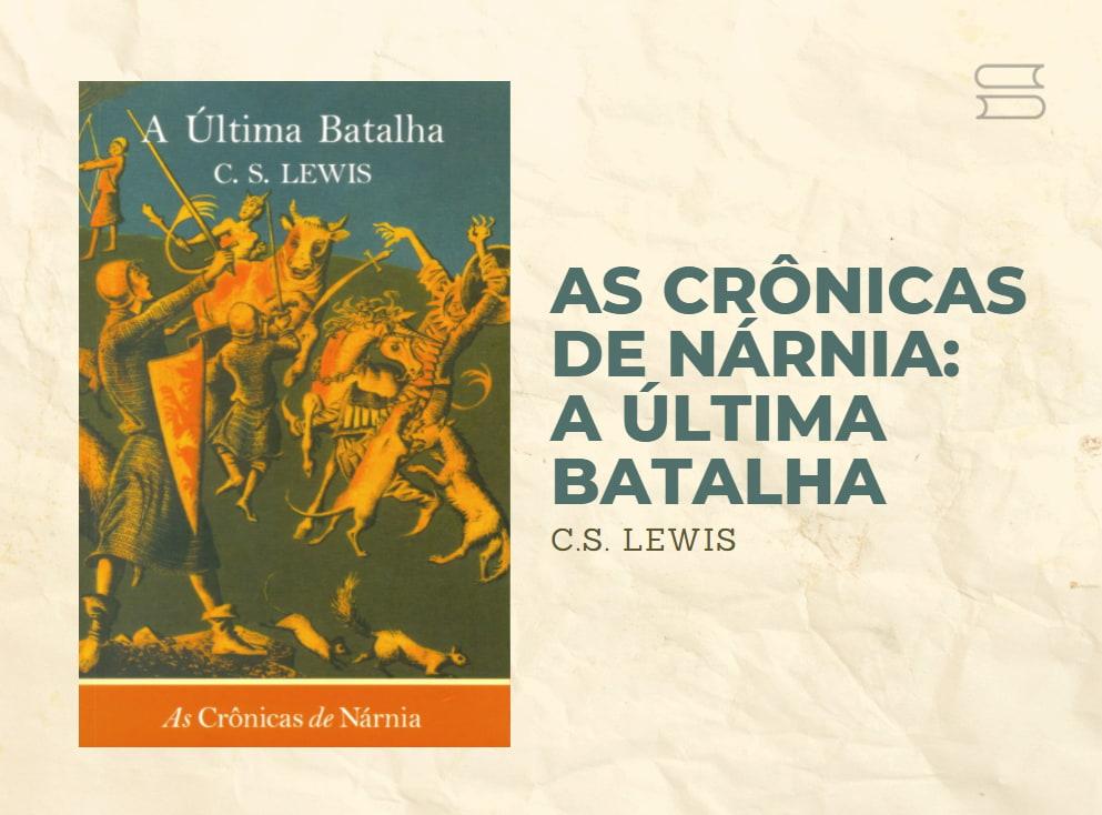 as cronicas de narnia a ultima batalha