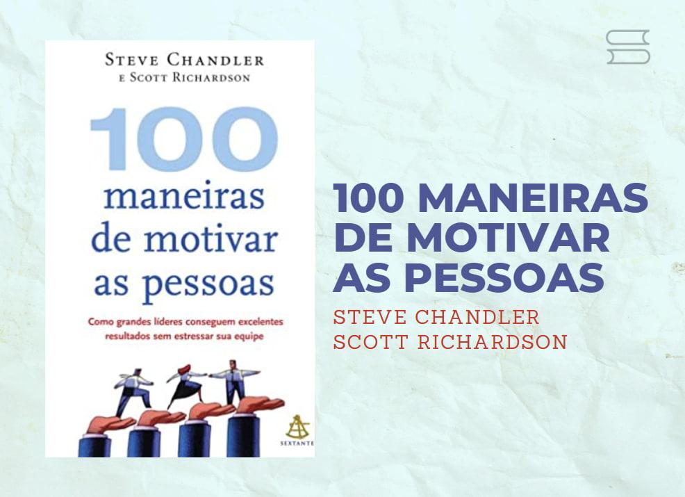 livro 100 maneiras de motivar as pessoas