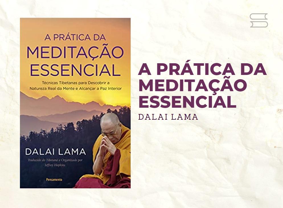livro a pratica da meditacao essencial