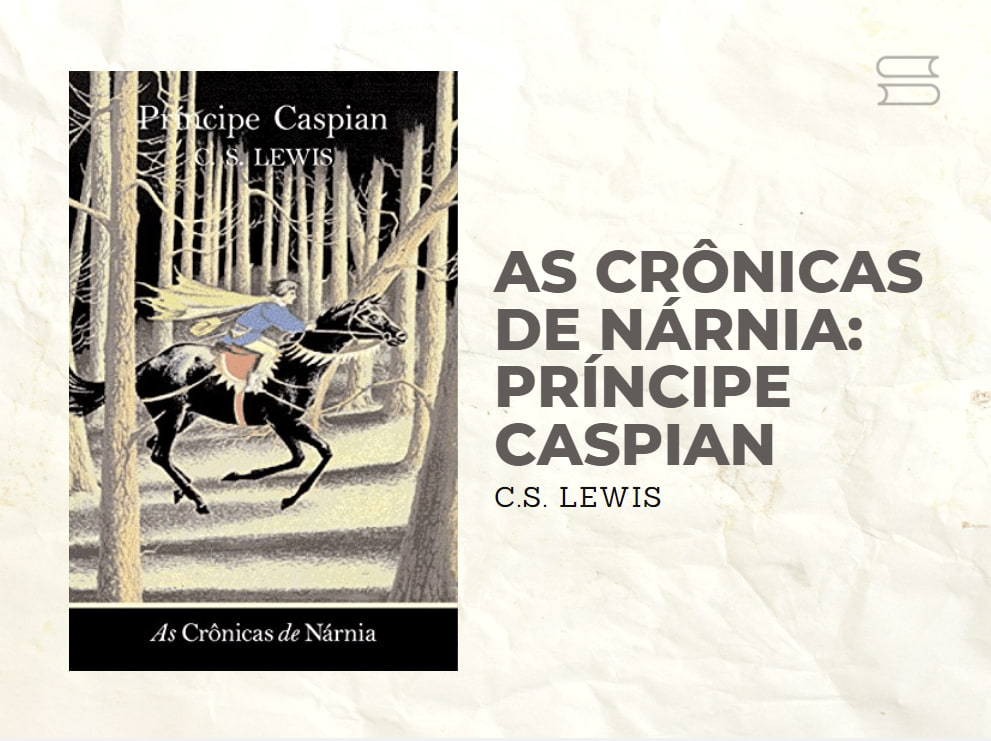 livro as cronicas de narnia principe caspian
