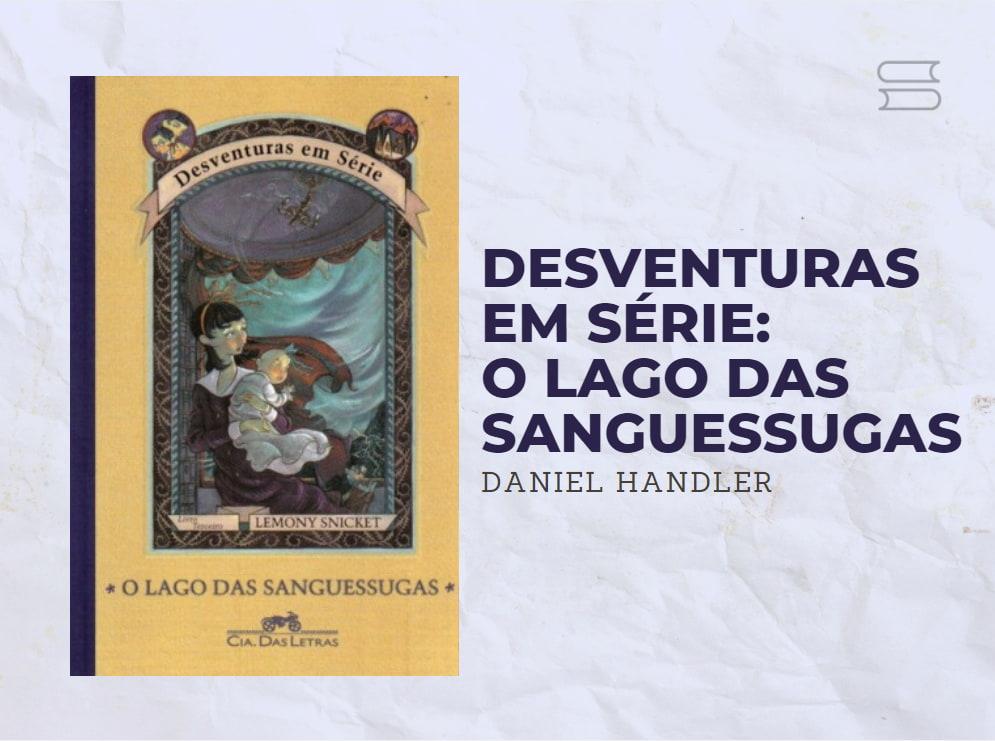 livro desventuras em serie o lago das sanguessugas