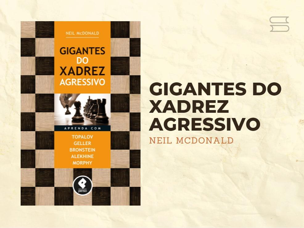 livro gigantes do xadrez agressivo