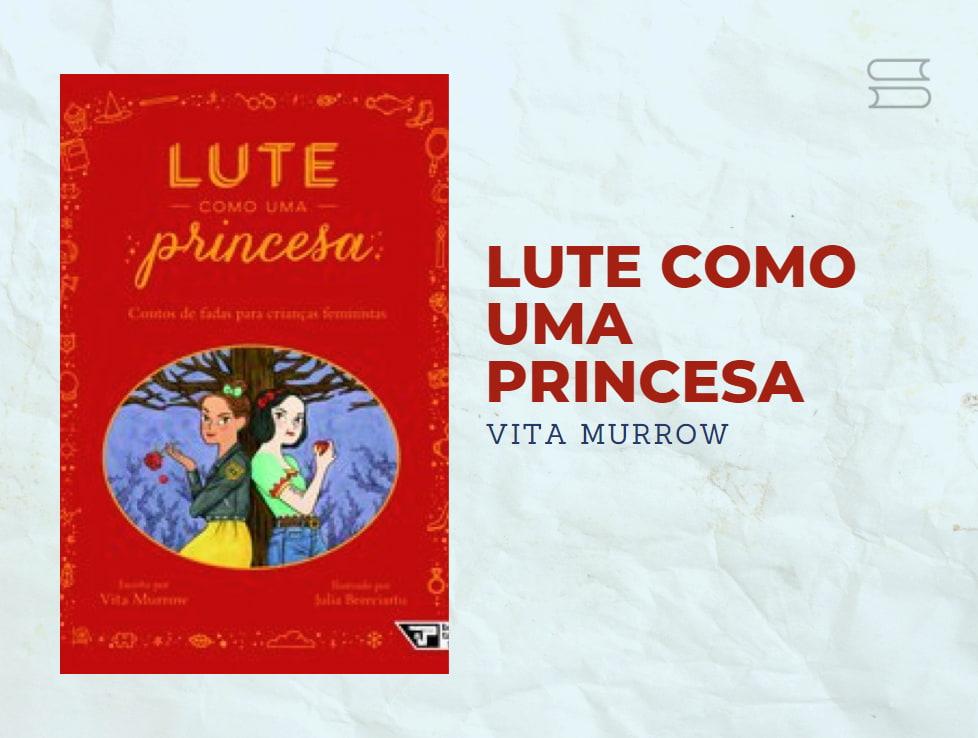 livro lute como uma princesa