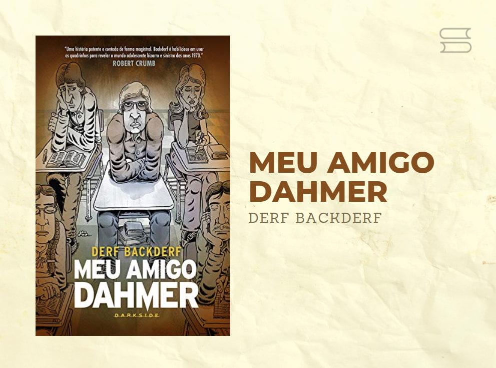 livro meu amigo dahmer