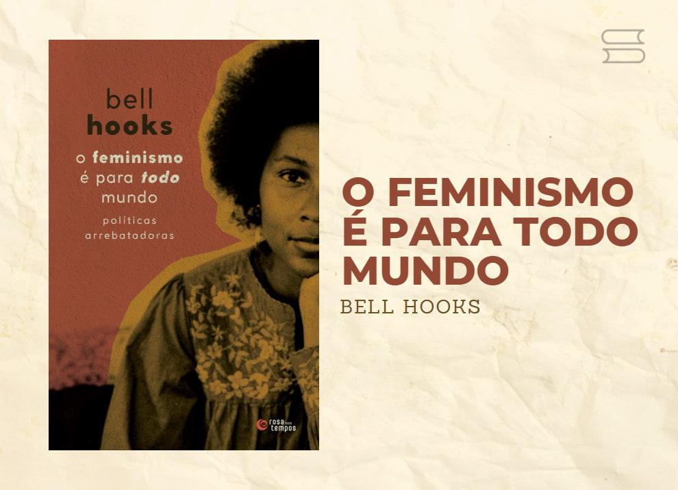 livro o feminismo e pra todo mundo