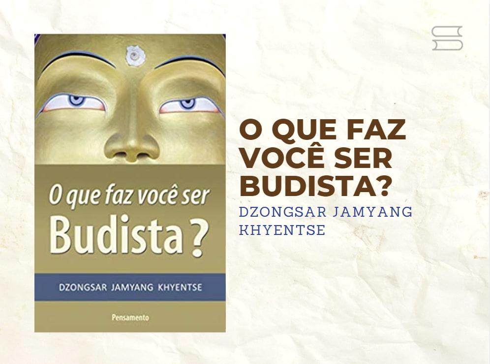 livro o que faz voce ser budista