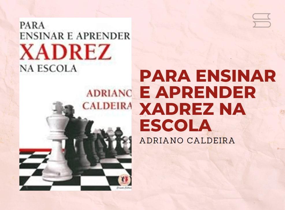 livro para ensinar e aprender xadrez na escola